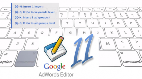 adwords-editor-11-features